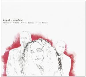 BARBARA CASINI - ANGOLI CONFUSI (CD)