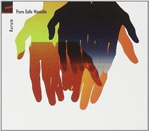 DELLE MONACHE PIERO - AURUM (CD)