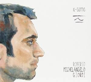 ROBERTO GIORDI - IL SOFFIO (CD)