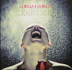 SYNDONE - LA BELLA E' LA BESTIA THE BEAUTI (CD)