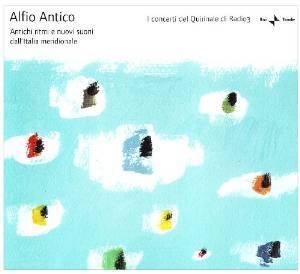 ALFIO ANTICO - ANTICHI RITMI E NUOVI SUONI DALL'ITALIA MERIDIONALE (CD)