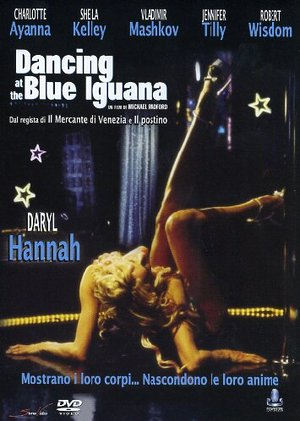 DANCING AT THE BLUE IGUANA (DVD)