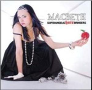 MACBETH - SUPERANGELIC HATE BRINGERS (CD)