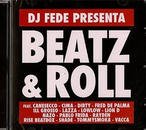 BEATZ ROLL BY DJ FEDE (CD)