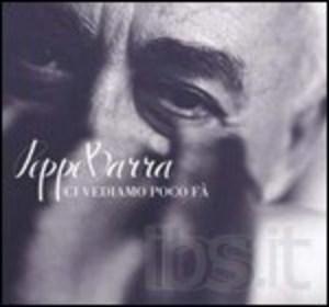 PEPPE BARRA - CI VEDIAMO POCO FA (CD)