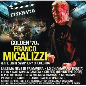 GOLDEN '70S FRANCO MICALIZZI & THE LIGHT SYMPHONY ORCHESTRA (CD)