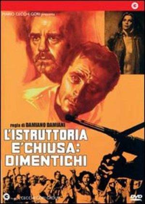 L'ISTRUTTORIA E' CHIUSA : DIMENTICHI (DVD)