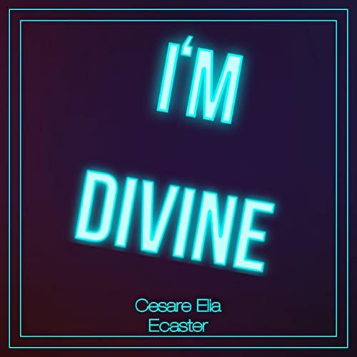 CESARE ELIA ECASTER - I'M DIVINE (CD)