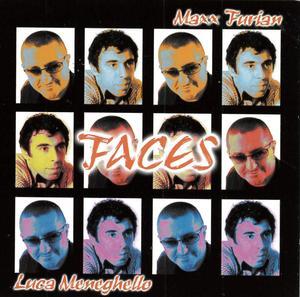 MAXX FURIAN LUCA MENEGHELLO - FACES (CD)