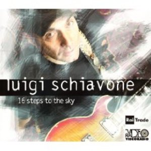LUIGI SCHIAVONE - 16 STEPS TO THE SKY (CD)