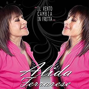 ALIDA FERRARESE - IL VENTO CAMBIA INFRETTA (CD)