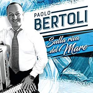 PAOLO BERTOLI - SULLA RIVA DEL MARE (CD)