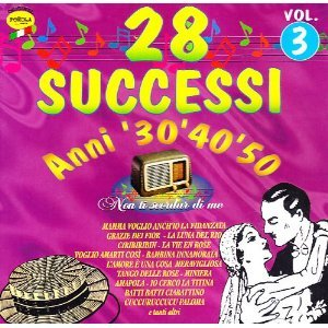 28 SUCCESSI ANNI '30,'40,'50-NON TI SCORDAR DI ME VOL.3 (CD)
