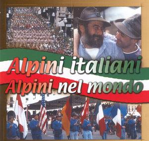ALPINI ITALIANI ALPINI NEL MONDO (CD)
