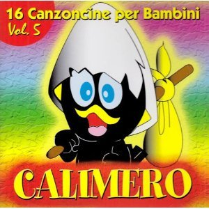 16 CANZONCINE VOL.5-CALIMERO (CD)