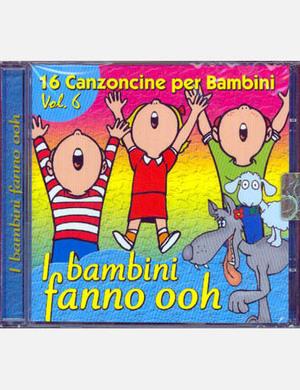 16 CANZONCINE PER BAMBINI VOL.5 - I BAMBINI FANNO OOH (CD)