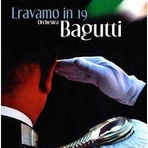 FRANCO BAGUTTI - ERAVAMO IN 19 (CD)