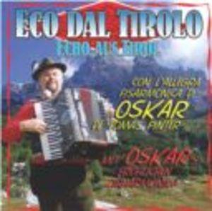OSKAR DE TOMAS - ECO DAL TIROLO (CD)