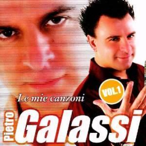 PIETRO GALASSI - LE MIE CANZONI VOL.1 (CD)