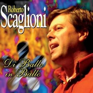 ROBERTO SCAGLIONI - DI BALLO IN BALLO (CD)