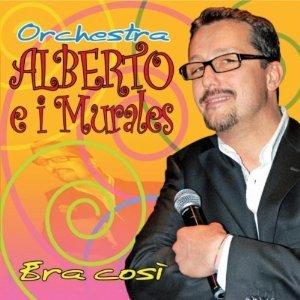 ALBERTO E I MURALES - ERA COSI' ORCHESTRA (CD)