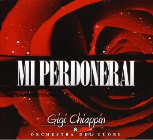GIGI CHIAPPIN - MI PERDONERAI (CD)