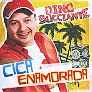 DINO BUCCIANTE - CICA ENAMORADA (CD)