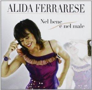 ALIDA FERRARESE - NEL BENE E NEL MALE (CD)