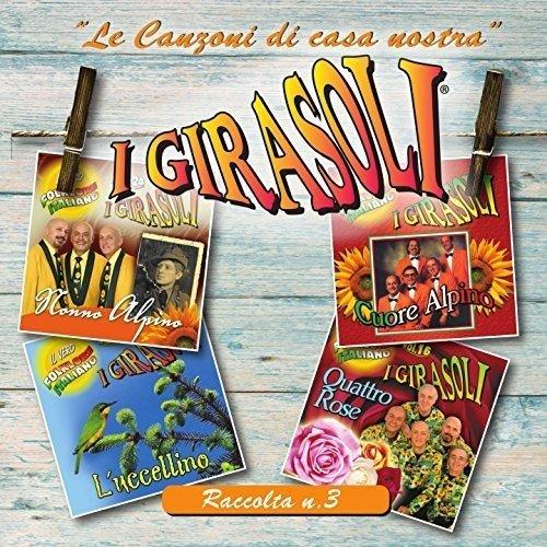 GIRASOLI (I) - LE CANZONI DI CASA NOSTRA - RACCOLTA #03 (CD)