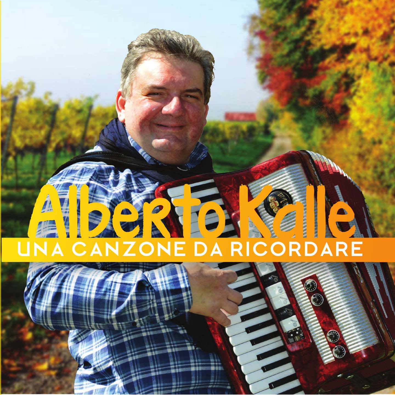 ALBERTO KALLE - UNA CANZONE DA RICORDARE (CD)