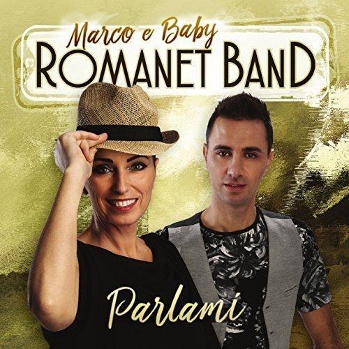 MARCO E BABY ROMANET - PARLAMI (CD)