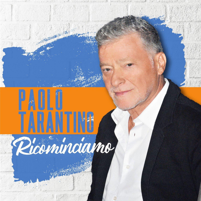 PAOLO TARANTINO - RICOMINCIAMO (CD)