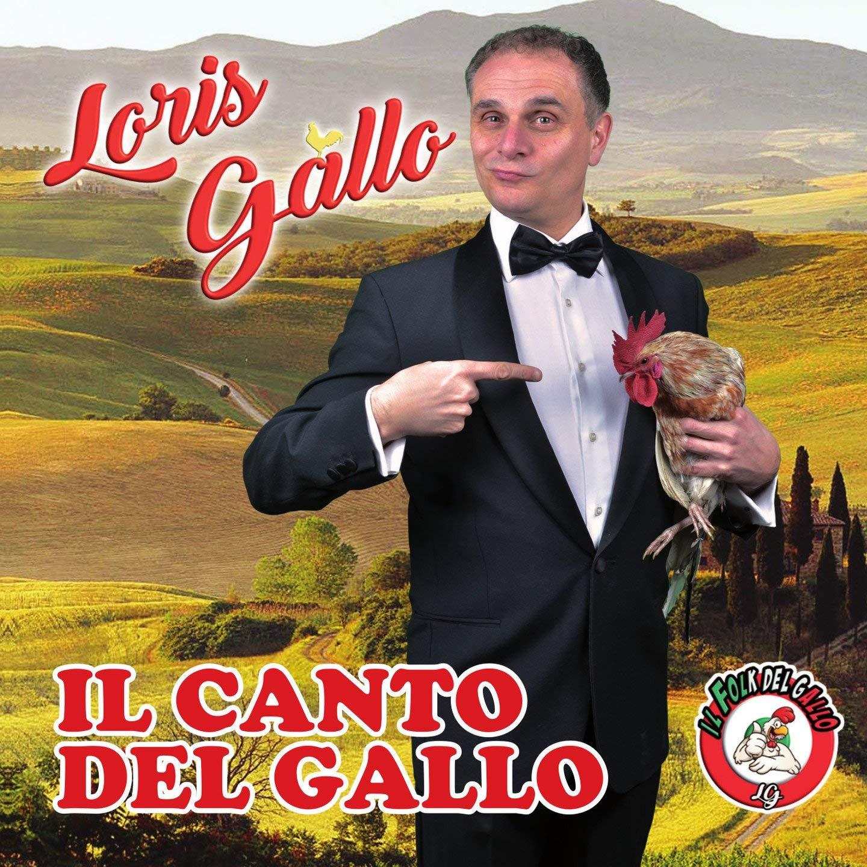 LORIS GALLO - IL CANTO DEL GALLO (CD)