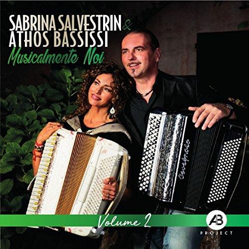 SABRINA SALVESTRIN & ATHOS BASSISSI - MUSICALMENTE NOI (CD)