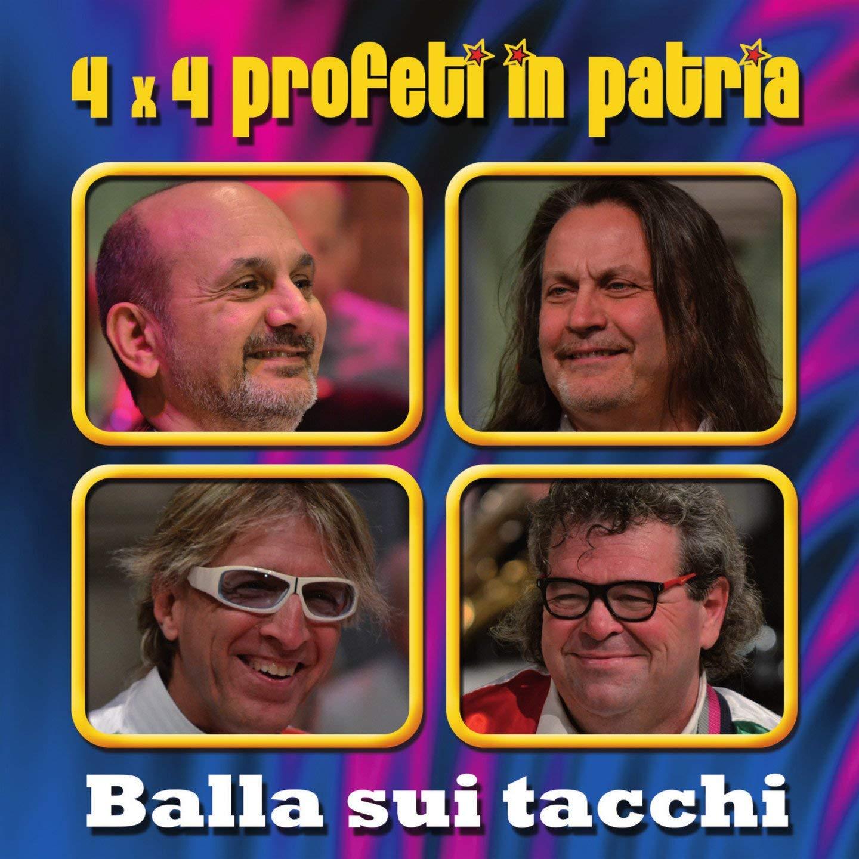 4X4 PROFETI IN PATRIA - BALLA SUI TACCHI (CD)