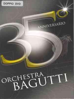 ORCHESTRA BAGUTTI - 35 ANNIVERSARIO (DVD)