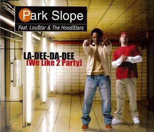 PARK SLOPE - LA-DEE-DA-DEE (CD)