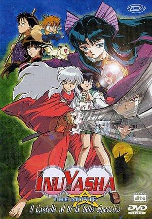 INUYASHA THE MOVIE 2 IL CASTELLO AL DI LA' DELLO SPECCHIO (DVD)