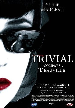 TRIVIAL - SCOMPARSA A DEAUVILLE (DVD)