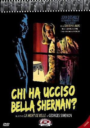 CHI HA UCCISO BELLA SHERMANN? (DVD)