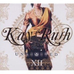 KAY RUSH PRESENTS UNLIMITED XII -2CD (CD)