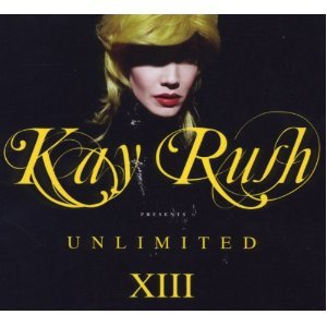KAY RUSH PRESENTS UNLIMITED XIII -2CD (CD)