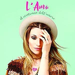 L'AURA - IL CONTRARIO DELL'AMORE (CD)