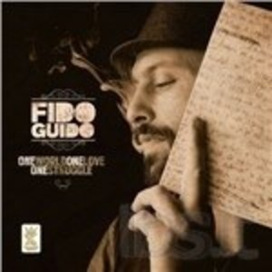 FIDO GUIDO - ONE WORLD, ONE LOVE, ONE STRUGGLE - ONE WORLD, ONE