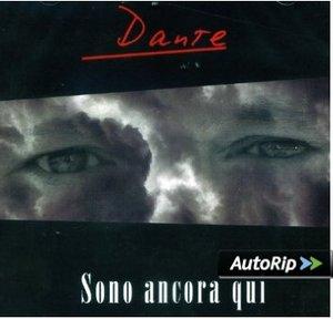 DANTE - SONO ANCORA QUI (CD)