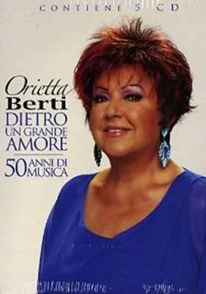 ORIETTA BERTI - DIETRO UN GRANDE AMORE 50 ANNI DI MUSICA - (CD)