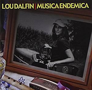 LOU DALFIN - MUSICA ENDEMICA (CD)