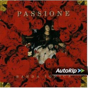 BANDA IONICA - PASSIONE (CD)