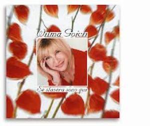 WILMA GOICH - SE STASERA SONO QUI (CD)