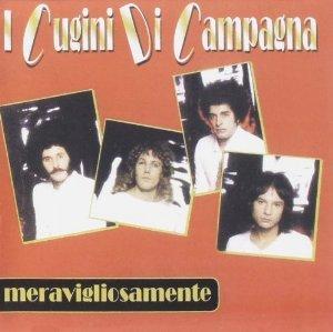 CUGINI DI CAMPAGNA - MERAVIGLIOSAMENTE (CD)